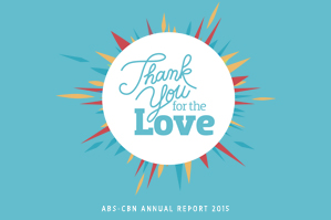 2015 ABS-CBN Annual Report